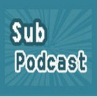 Subpodcast, detrás de las mallas, episodio 21