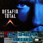 LODE 7x05 –Archivo Ligero– DESAFÍO TOTAL (libro + película), Cómo se hace un Videojuego