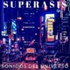 247.-Sonidos Del Universo Radioshow by Superasis IN SESSION.21.07.17