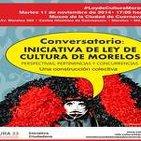 Conversatorio por la Ley de Cultura en Morelos