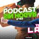 Podcast sin hogar n°163 – Te lo Labo