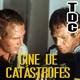 TDC Podcast - 36 - Cine de catástrofes, con el Sr. VCR