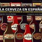 (Reseña) La Cerveza en España de Xavier García Barber