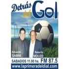 Detrás del Gol - Programa 4 - Conduccion EDUARDO SABINI y participación especial de ROBERTO MOUZO