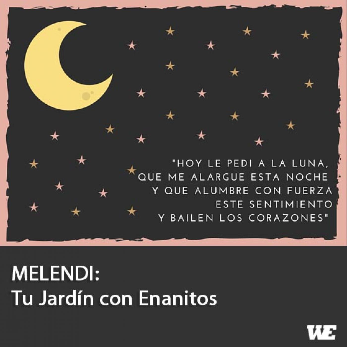 Melendi tu jard n con enanitos en canal comunidad en mp3 for Melendi mi jardin con enanitos