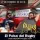 El Pulso del Rugby 17/02/2018