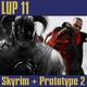 LUP 11 - Skyrim y Prototype 2