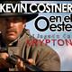 EL LEGADO DE KRYPTON 68 – Kevin Costner en el Oeste