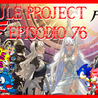 Hyrule Project Episodio 76: Sonic CD & Bubble Bobble & Fire Emblem Fates