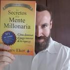 Análisis Libro - Los Secretos de la Mente Millonaria