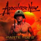 LODE 7x11 –Archivo Ligero– APOCALYPSE NOW parte 1 de 2