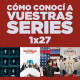 Cómo conocí a vuestras series 1x27 - Juego de Tronos, Silicon Valley, Braindead, Orange is the New Black, etc.