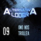 "ALTERNATIVA LODER 09 ""ONO nos trollea"" (6-6-14)"