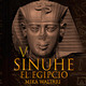 5-Sinuhé el Egipcio: La iniciación en el templo