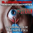 ELDE 3septiembre2014 parte 2 de 2 –Archivo Ligero– Cuadernillos de cine 2/2, THE STRAIN la serie