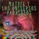 Programa 173: MATRIX Y UNIVERSOS PARALELOS