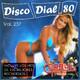 Disco Dial 80 Edición 237 (Segunda parte)