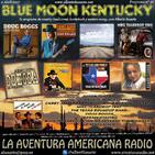 97- Blue Moon Kentucky (2 Abril 2017)