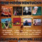 94- Blue Moon Kentucky (12 Marzo 2017)