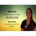 CÓMO SANAR TUS EMOCIONES A TRAVÉS DE LA RESPIRACIÓN Rebirthing Marian Navas 1ª Parte de 2