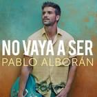 PABLO ALBORAN - No vaya a ser