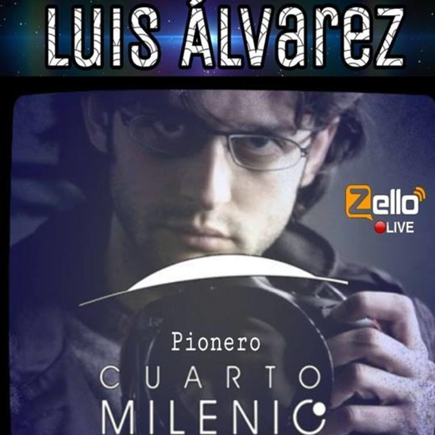 LUIS ALVAREZ\' EN Alerta OvNi 2012 en Podcast Alerta OvNi 2012 (Zello ...