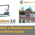 Episodio 12: Claves de SEO y Monetización de un Blog, con Berto López