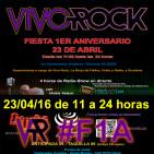 Fiesta de I Aniversario Vivo Rock (II)_23/04/2016