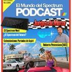 5x05 Juegos de Motor - Entrevista ACE - ZX Spectrum Next - El Mundo del Spectrum Podcast