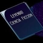 Leyendo ciencia ficción #9 - Fin de temporada y entrevista a Sergio R. Alarte
