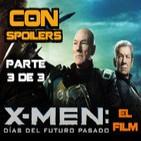 LODE 4x41 –parte 3/3– X-MEN Días del Futuro Pasado (film CON spoilers)