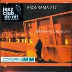 Programa 217, Jazz From Catalonia 2011