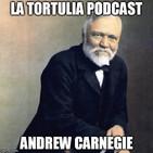 La Tortulia #89 - Andrew Carnegie