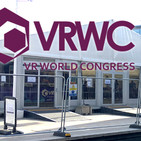 Review sobre novedades del Virtual Reality World Congress 2017