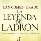 1x11 - La Leyenda del Ladrón (Juan Gómez-Jurado)