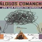 Diálogos comanches 4 (17/04/15)
