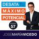 10 CLAVES PARA VIVIR UNA VIDA DE ABUNDANCIA -podcast DTMP-Ep. 57-José María Vicedo