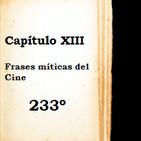 Capítulo XIII - Frases míticas del CIne