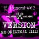 Versión No Original (III). El Funeral de Las Violetas