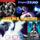 Luces en el Horizonte 5X25:GHOST, PROJECT ZERO, 40 PELÍCULAS QUE NUNCA VERÁS, HERNÁN MIGOYA LOS QUE MURIERON TE SALUDAN