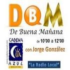 De Buena Mañana - con Jorge González - 2103/02/14