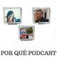 En clave de Podcast: #7 Porqué podcast - Porqué Podcast