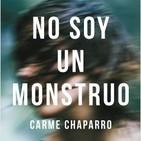 1x07 - No soy un Monstruo (Carme Chaparro)