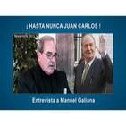 ! Hasta Nunca Juan Carlos ! - Análisis crítico de la trayectoria del Rey de España