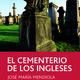 'El cementerio de los ingleses' de JM Mendiola (Uxue, 3D)