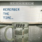 DESORDEN remember the time, 1999