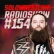 Solowrestling Radio Show 154: