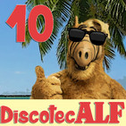 #DiscotecALF 10 - 'Canciones de la vergüenza'