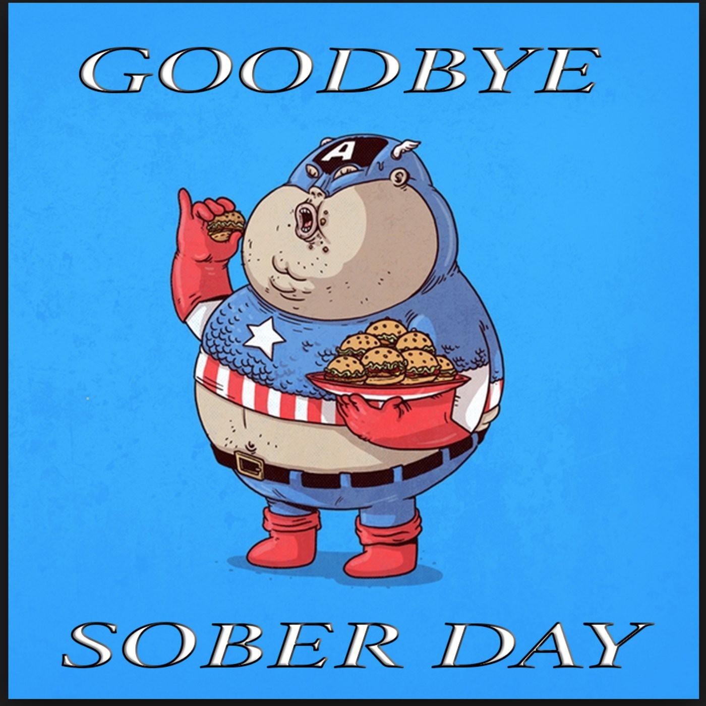 <![CDATA[GSD - Goodbye Sober Day]]>