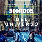 SONIDOS DEL UNIVERSO -RADIOSHOW- by SUPERASIS